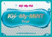 『Kis-My-MiNT Tour at 東京ドーム 2012.4.8(3大特典付! 初回生産限定盤) [DVD]』