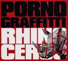『RHINOCEROS(初回生産限定盤)(DVD付)』