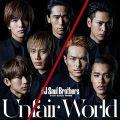 『【早期購入特典あり】Unfair World(CD DVD)(メンバー個別ポスターB2サイズを1枚 7種ランダムより)付』