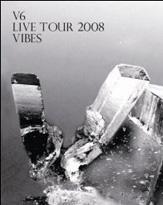 V6人気再熱中!? 『V6 LIVE TOUR 2008 VIBES』のDVDプレゼント