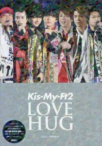Kis-My-Ft2 LOVE HUG