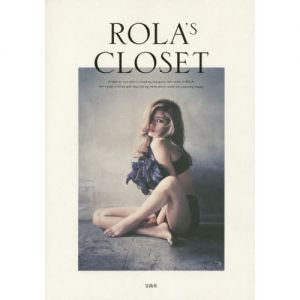 ROLA'S CLOSET A fashion icon who is loved by everyone.her name is ROLA Her