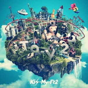 Kis-My-Ft2/To-y2(初回盤A/CD+DVD)