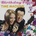 『Birthday Party/TIME MACHINE』